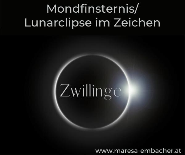 Mondfinsternis im Zeichen Zwillinge 30. November 2020 - Maresa Embacher