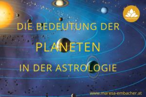 Die Bedeutung der Planeten in der Astrologie